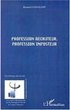 Profession recruteur, profession imposteur